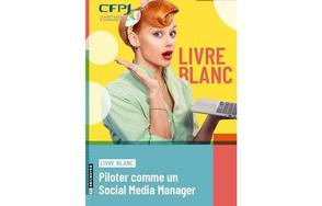 Piloter comme un social media manager